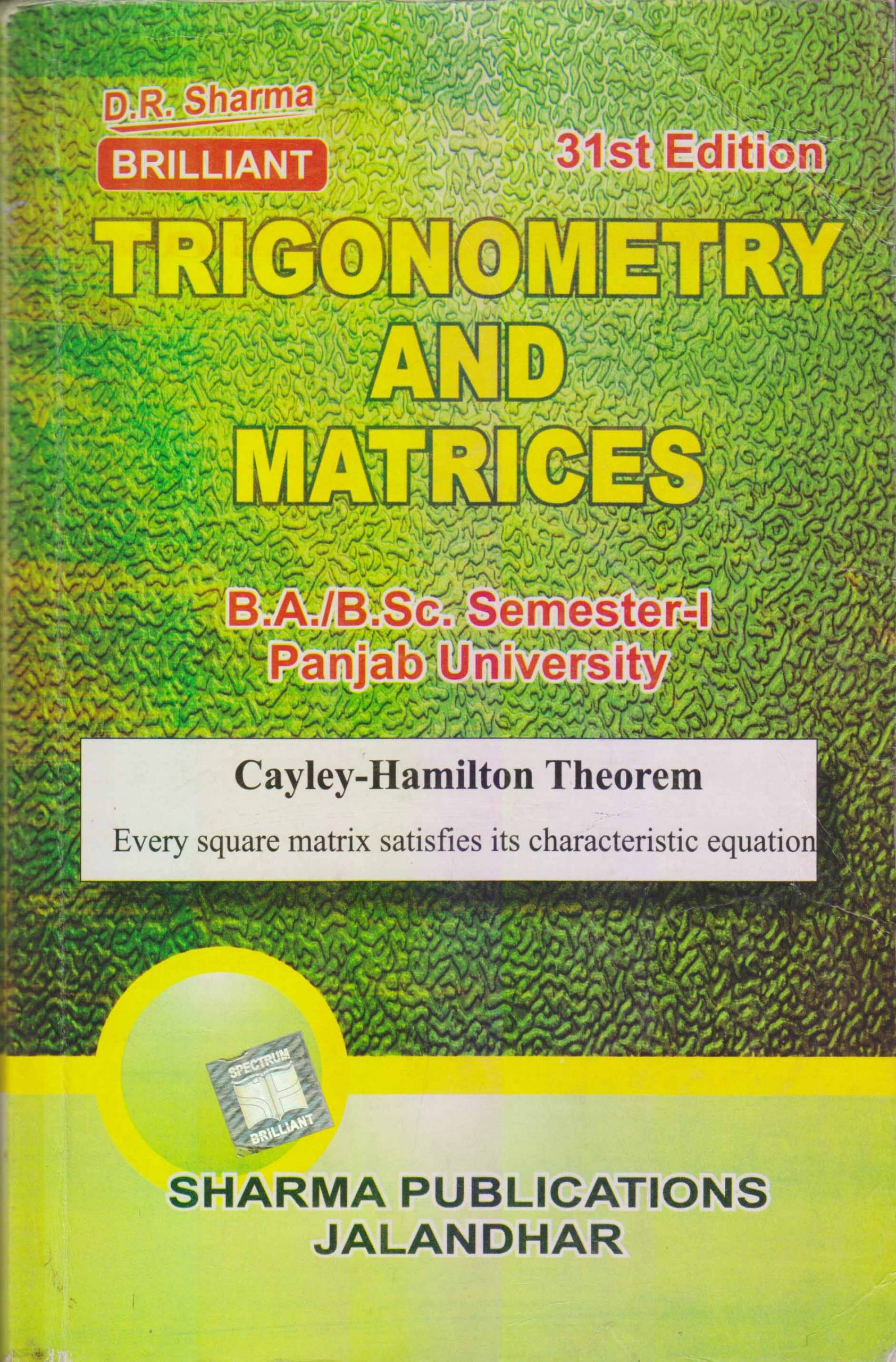 Trigonometry & Matrices for B.A. / B.Sc., Sem. 1 (P.U.) by D.R. Sharma