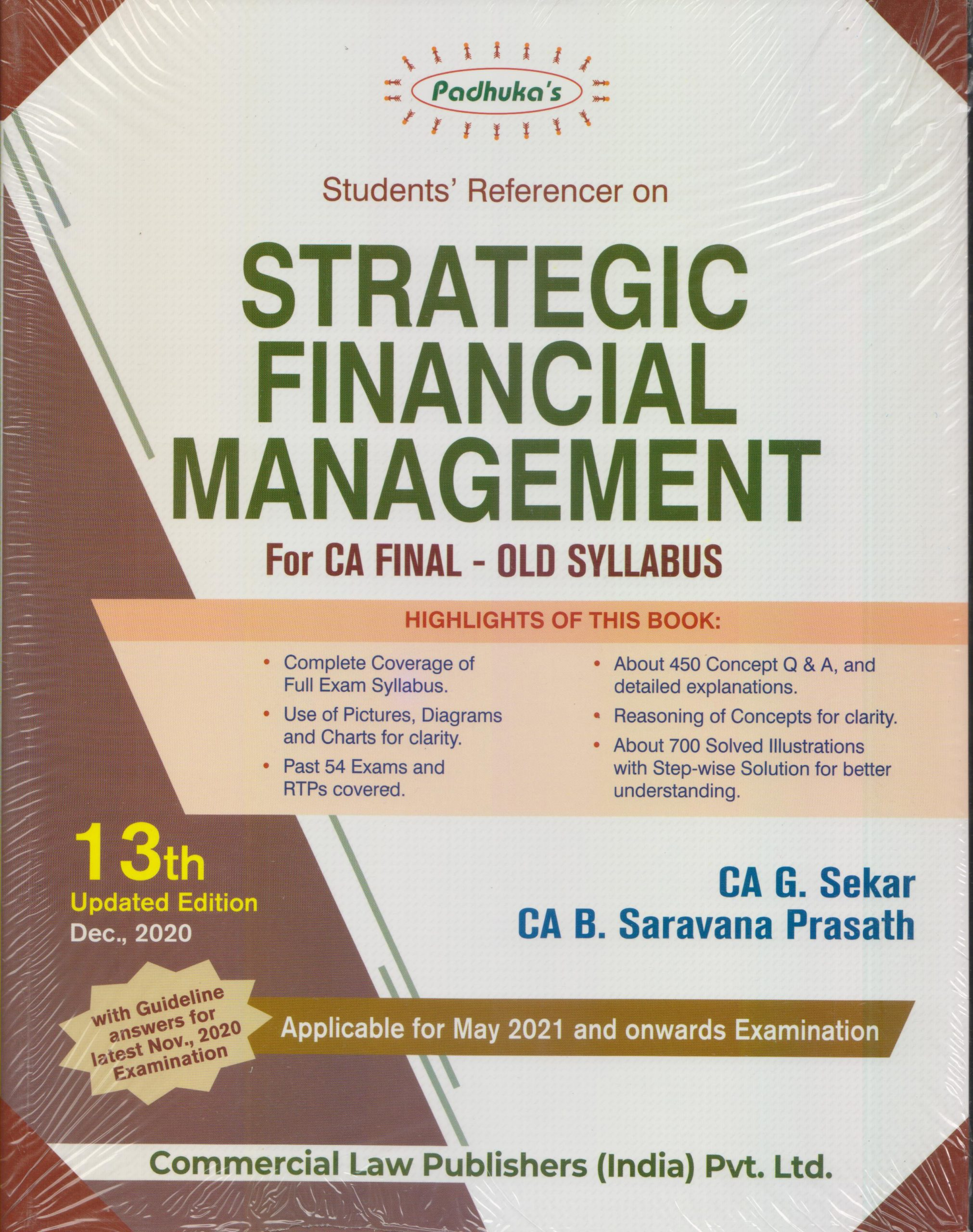 Padhuka Students' Reference on Strategic Financial Management(OLD SYLLABUS) for CA Final by CA G. Sekar and CA B. Saravana Prasath (Commercial Law Publishers)