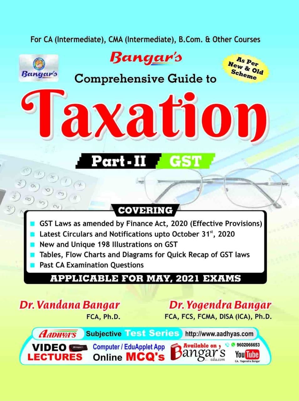 Bangar's Comprehensive Guide to Taxation Part-II Indirect Taxes by Dr. Vandana Bangar and Dr. Yogendra Bangar (Aadhya Prakashan Publishing) for 2021 Exam