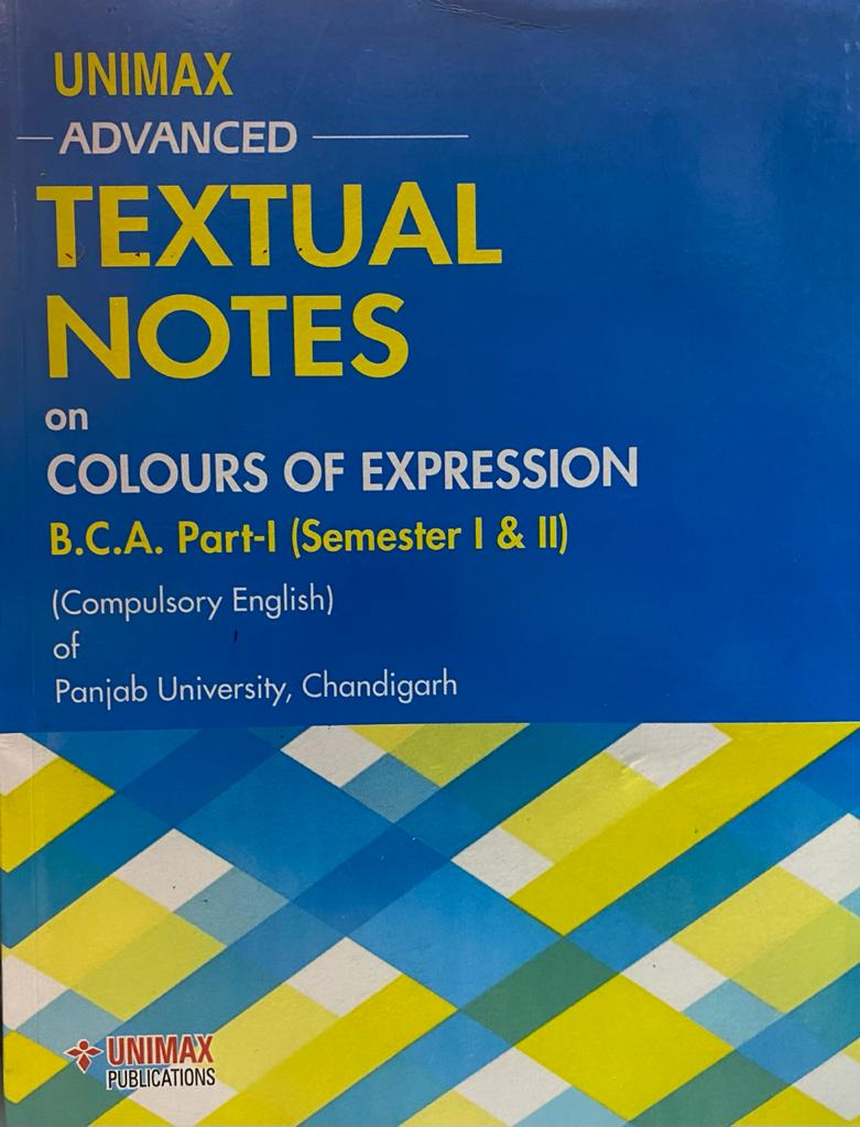 Unimax Textual notes on colours of expression English for BCA Part 1 (P.U.) Sem. 1 & 2 Edition 2020