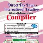 Bangar's Comprehensive Guide to Direct Tax Laws Quick referencer cum Compiler for CA Final By Dr. Yogendra Bangar Dr. Vandana Bangar for CA Final, CMA, CS & Other Professional Courses (Aadhya Prakashan Publishing) Edition 2020