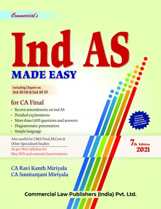 Commercial CA Final Ind AS Made Easy for New Syllabus By Ravi Kant Miriyala,Sunitanjani Miriyala Applicable for 2021 Exam