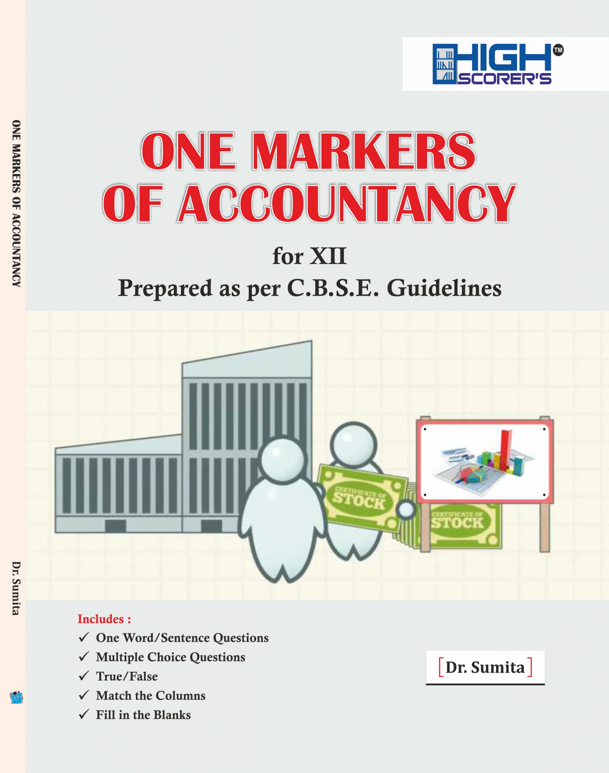High Scorer's One Markers of Accountancy for XII Prepared as Per C.B.S.E. Guidelines by Dr. Sumita (Mohindra Publishing House) for 2021 Exam