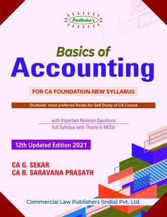 CCH Padhuka Basics of Accounting for CA Foundation By CA G. Sekar B. Saravana Prasath Applicable for 2021 Exam