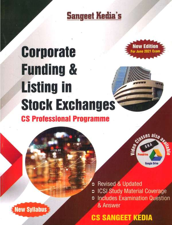 Sangeet Kedia Corporate funding and stock exchanges For CS Executive By Sangeet Kedia Applicable For 2021 exams