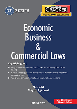 Taxmann cracker Economic Business and Commercial laws for CS Executive by N.S. Zad 2021
