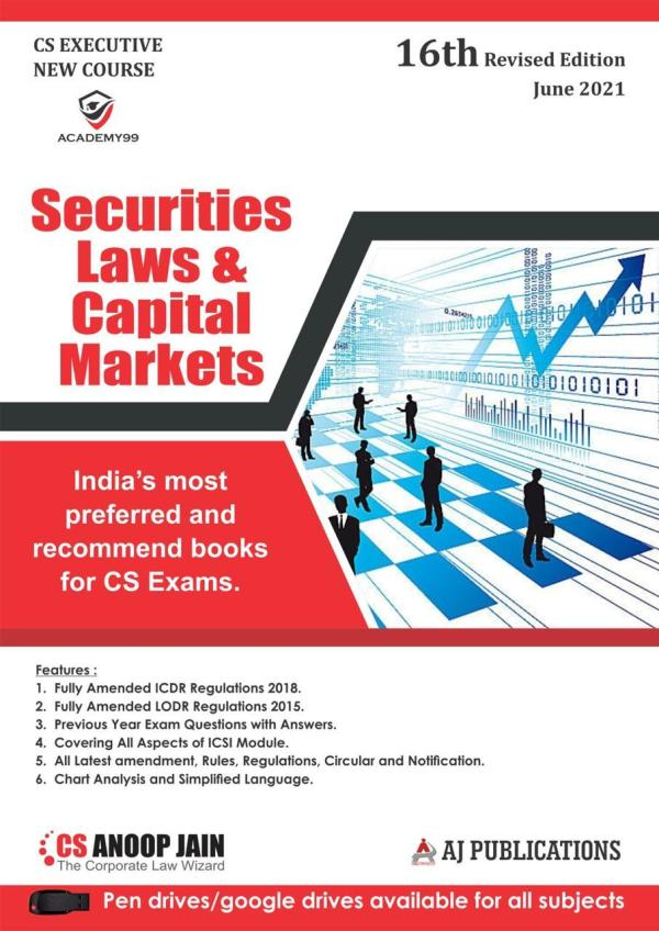Aj publication CS Executive Securities Laws and Capital Markets New Syllabus By CS Anoop Jain Applicable for 2021 Exam
