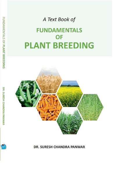 A Text book of fundamentals of plant breeding by Dr. Suresh Chandra Panwar New Edition