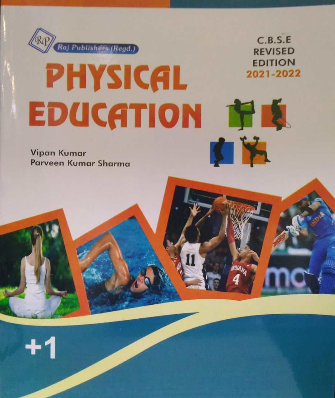 A Text Book of Physical Education, C.B.S.E 11th Class by Vipan Kumar & Parveen Kumar Sharma Revised Edition 2021-22 for Raj Publishers