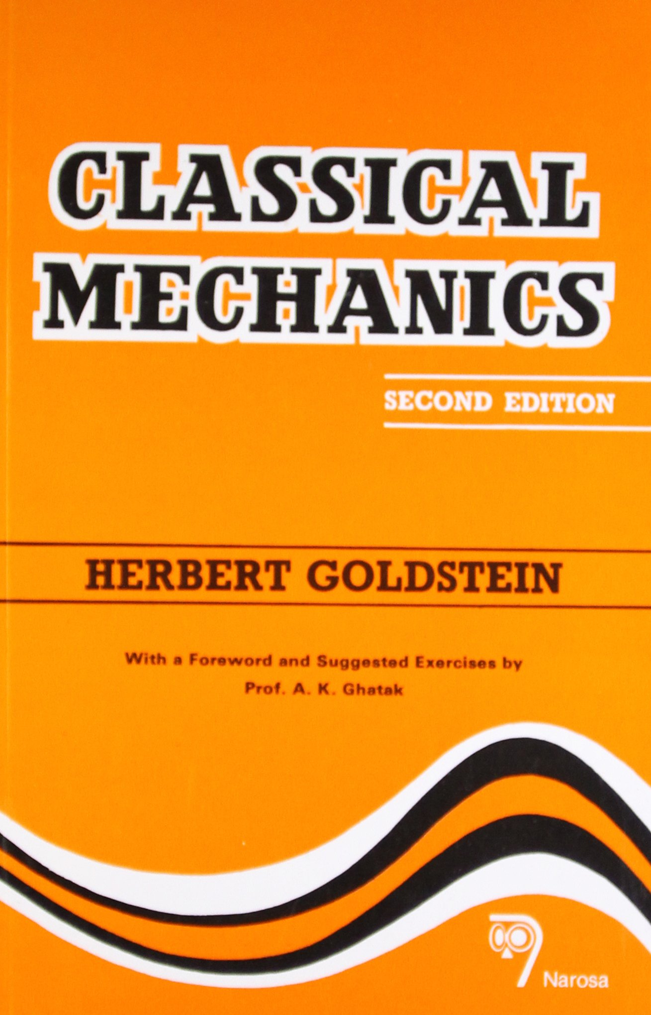 Classical Mechanics second edition by by H. Goldstein