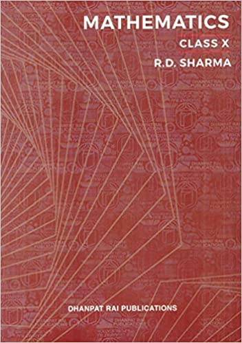 Mathematics for Class 10 by R D Sharma (Examination 2021-22) Paperback – 1 January 2021 by R.D. Sharma  (Author)