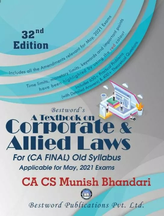 Bestword's Corporate and Allied Laws for CA Final by CA Munish Bhandari (Bestword's Publishing) for 2021 exams
