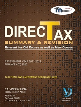 VG Learning Destination Direct Tax Summary Module for CA Final by Vinod Gupta (VG Learning Destination Publishing) for 2021 exams