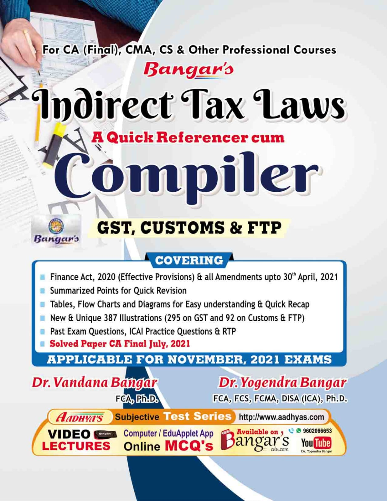 Bangar's Comprehensive Guide to Indirect Taxes Laws Quick referencer cum Compiler for CA Final By Dr. Yogendra Bangar and Dr. Vandana Bangar (Aadhya Prakashan Publishing) for 2021 Exam