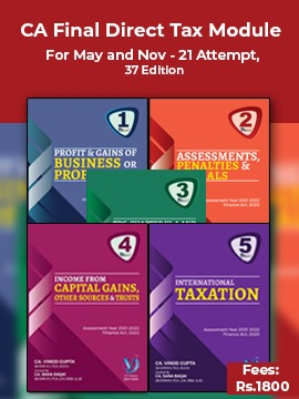 VG Learning Destination Direct Tax module set of 5 books for CA Final by CA. Vinod Gupta (VG Learning Destination Publishing) For 2021 Exam