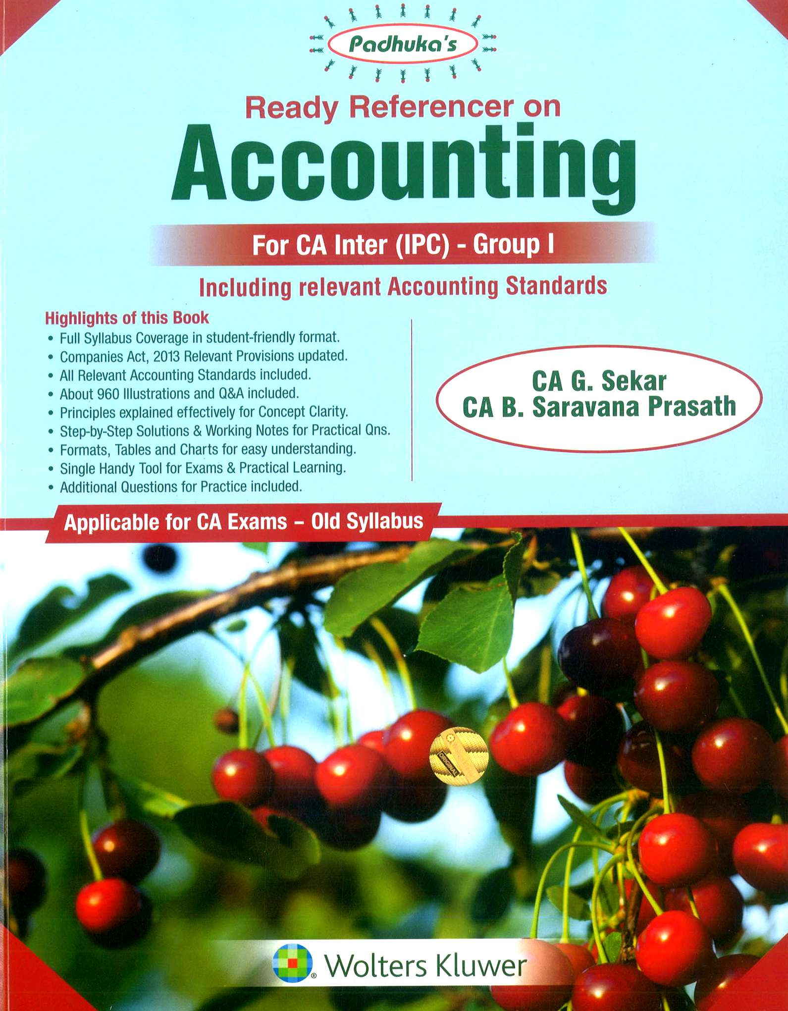 Padhuka's Ready Referencer on Accounting For CA IPCC Group I (old syllabus) by G Sekar & B Sarvana Prasath Applicable For May 2020 Exam