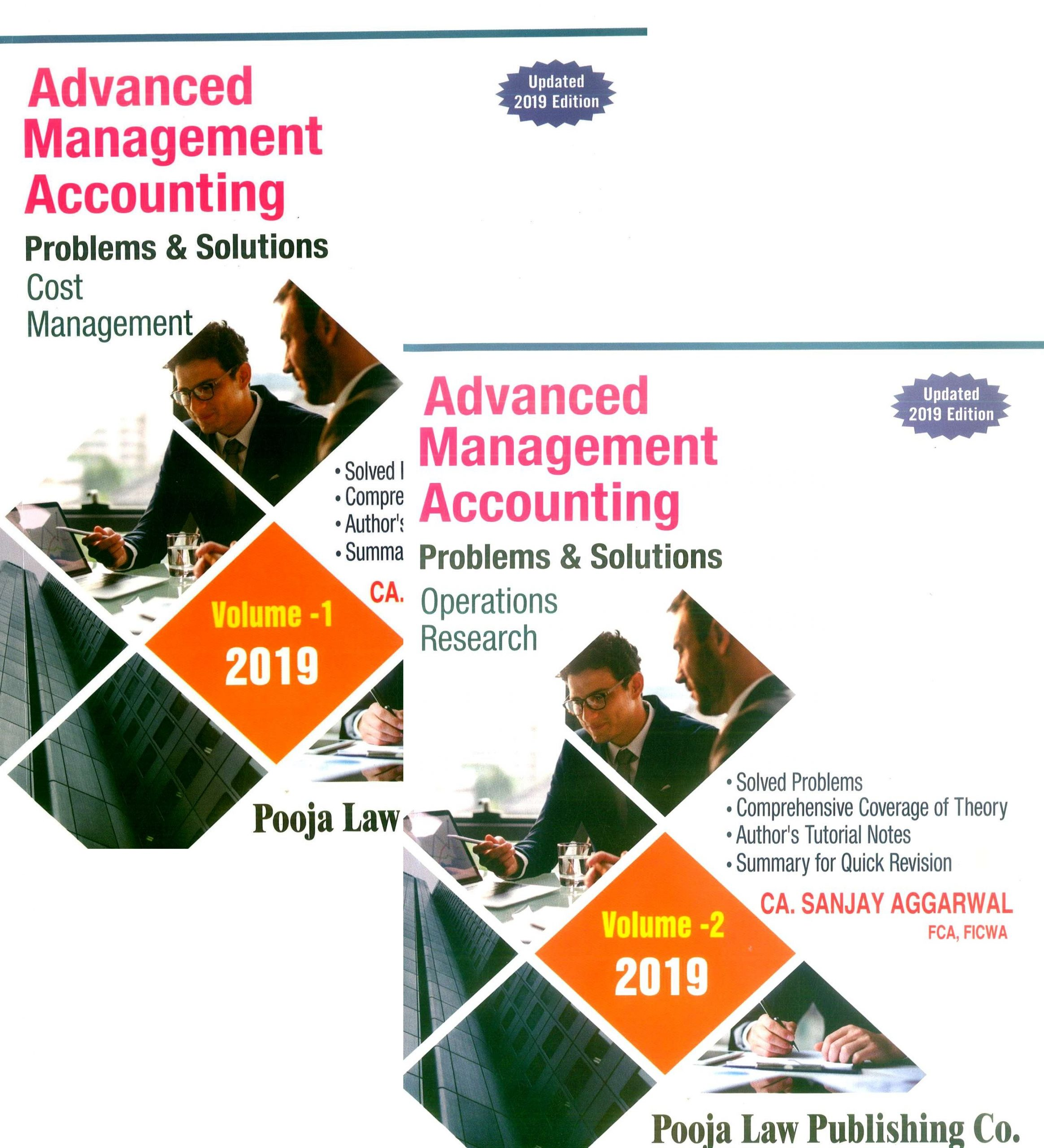 Pooja Law House Advanced Management Accounting (Cost Management and Operations Research)Problems & Solutions ( Sets of 2 volumes )for CA Final By Sanjay Aggarwal
