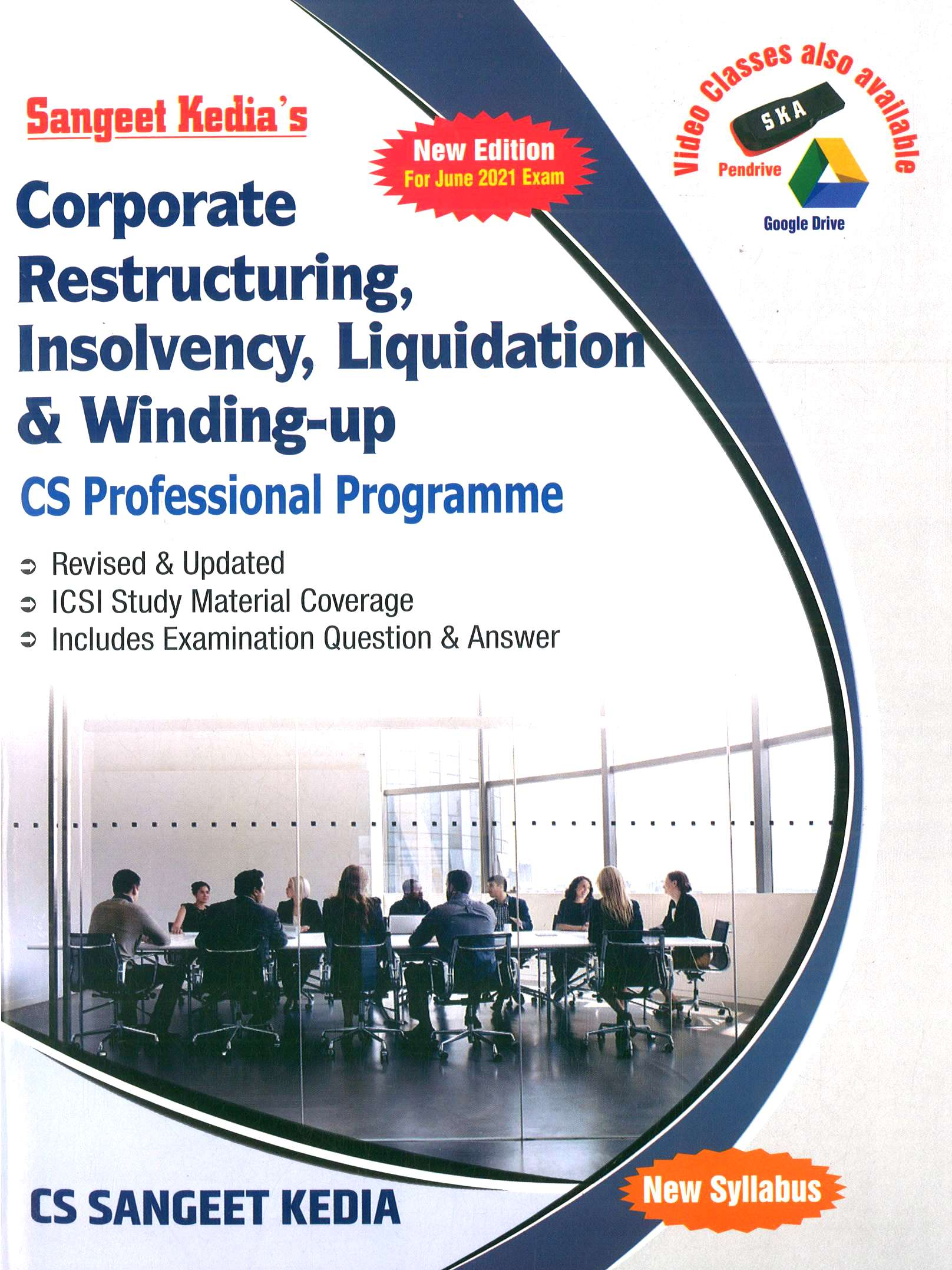 Pooja Law House Corporate Restructuring Valuation and Insolvency For CS Professional New Syllabus By Sangeet Kedia (Pooja Law House Publishing) 2021