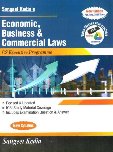 Pooja Law House CS Executive Economic Business & Commercial Laws (New Syllabus) by Sangeet Kedia(Pooja Law House Publishing) for May June 2020 exams