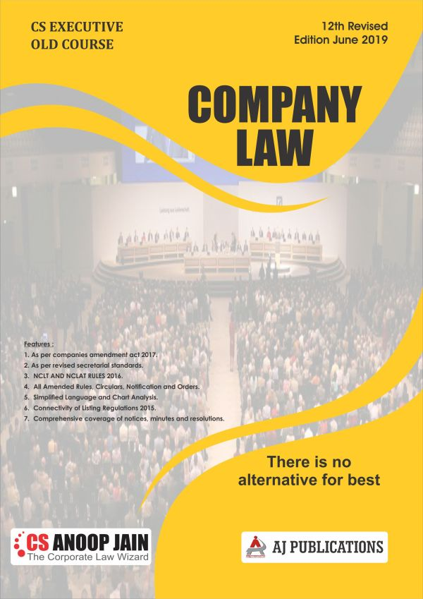AJ Publications CS Executive Company Law(old course) by CS Anoop Jain Applicable (AJ Publishing) for june 2020 exams