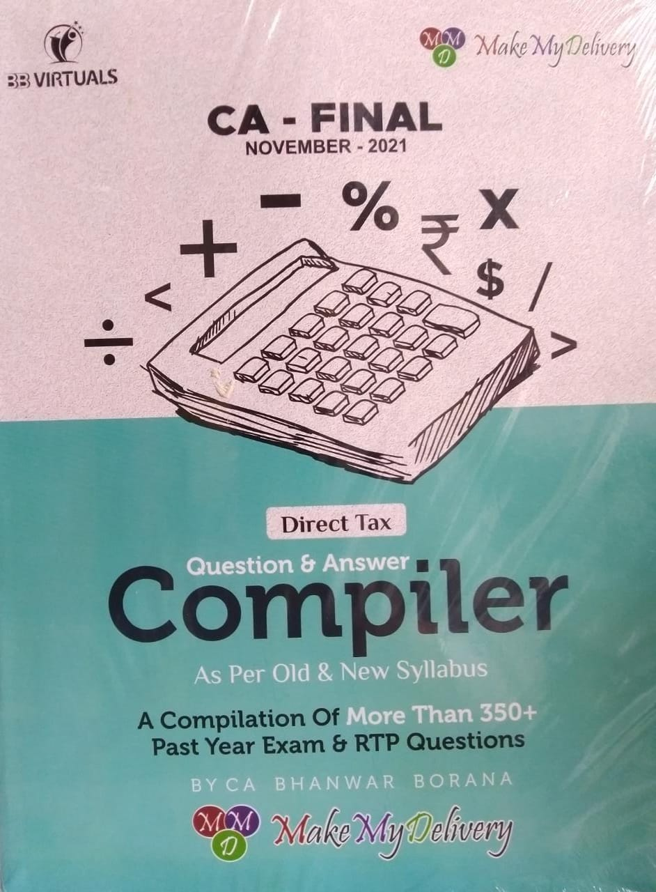 CA Final Direct Tax Compact Q/A Compiler By CA Bhanwar Borana Applicable for 2021 Exam
