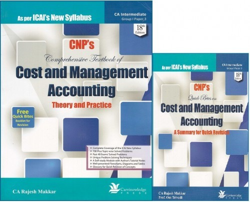 Carvinowledge's Cost And Management Accounting Theory & Practice for CA Intermediate [IPCC] Grp I Paper 3 May 2018 Exam [New Syllabus] by Rajesh Makkar
