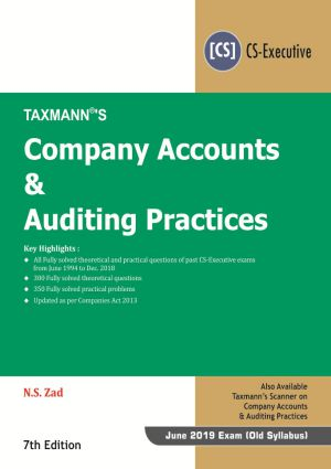 Taxmann CS Executive For Company Accounts and Auditing Practices 7th Edition 2019 by N.S Zad Applicable for June 2019 Exam