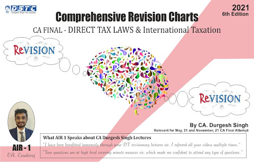 Bharat CA Final Full Revised Comprehensive Revisionary Charts on Direct Tax Laws and International Taxation By CA. Durgesh Singh Applicable for 2021 Exam