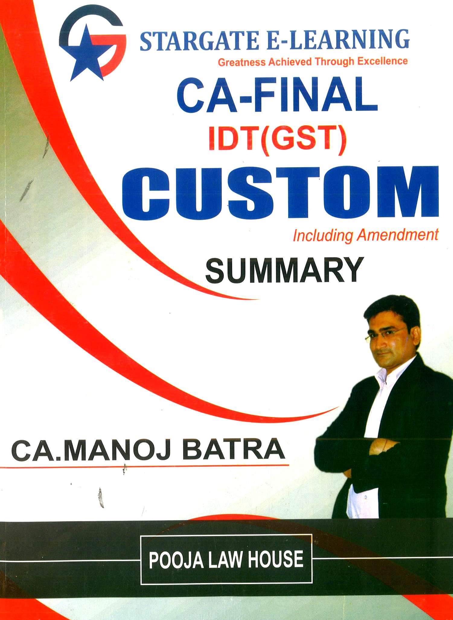 Pooja Law House Summary Book Of Customs (Amendments of Customs & GST) including RTP By Manoj Batra Applicable for May June 2020 Exam