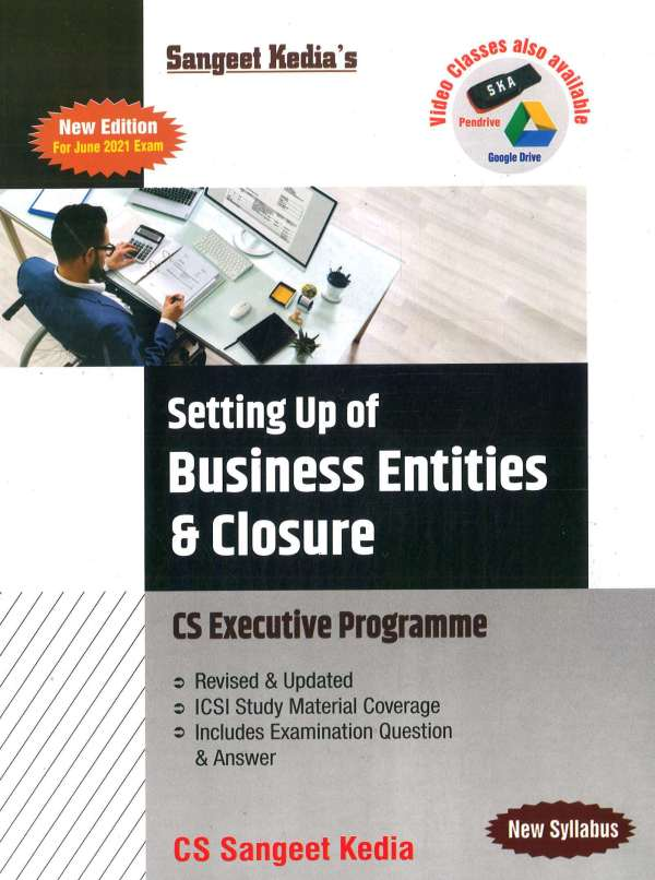 Pooja Law House CS Executive Setting Up Of Business Entities & Closure New Syllabus By Sangeet Kedia Applicable for 2021 Exam