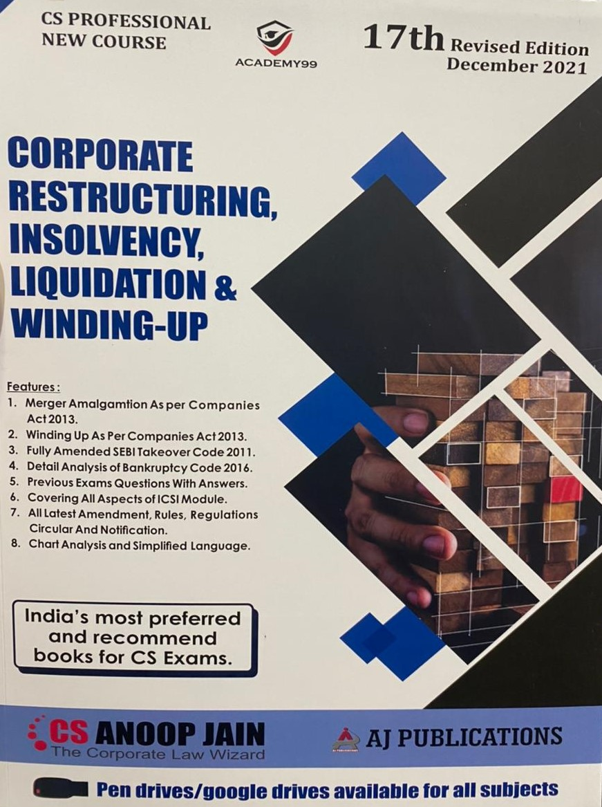 Aj publication CS Professional Corporate Restructuring,Valuation and Insolvency new Syllabus By Anoop Jain Applicable for 2021 Exam