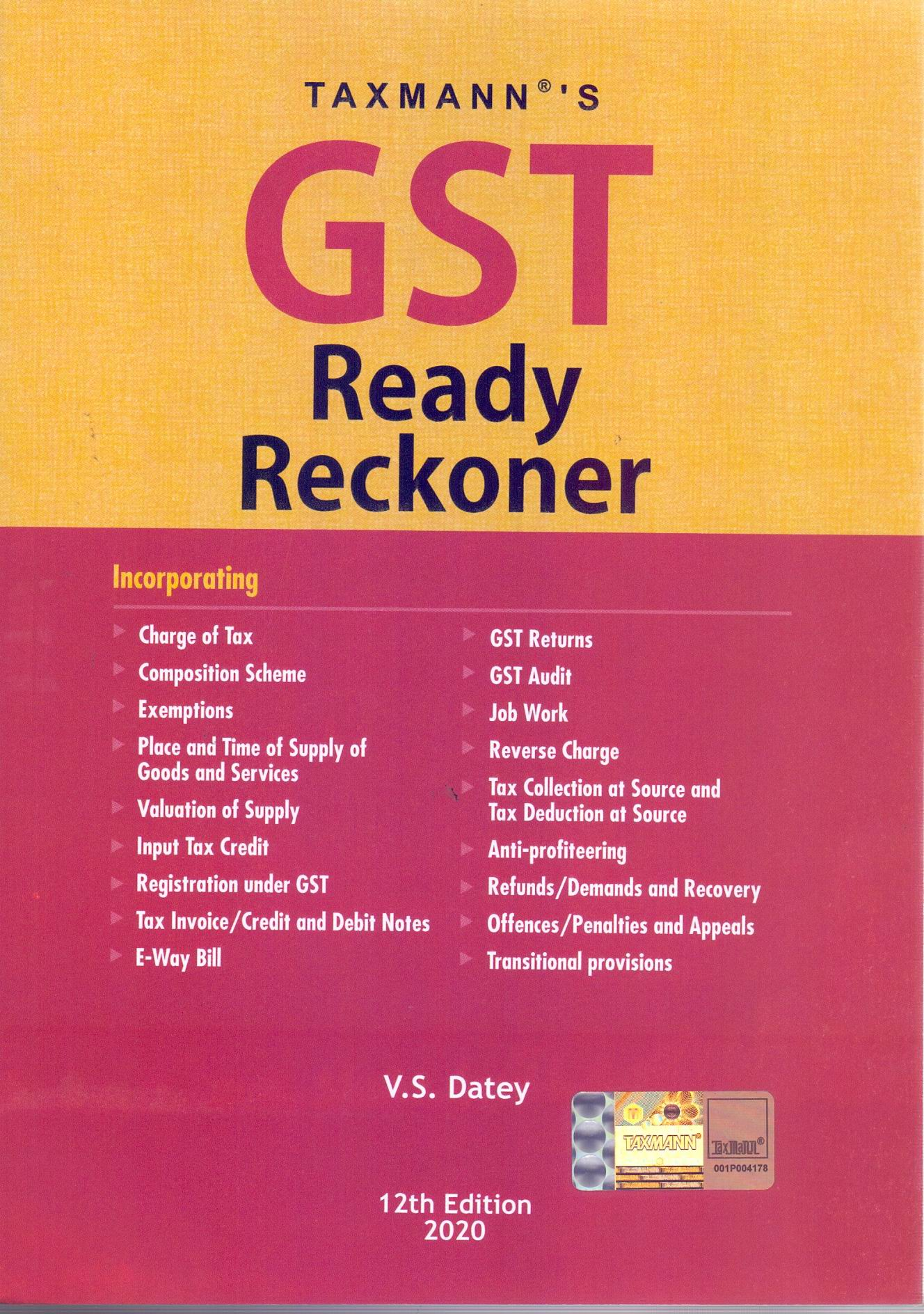 Taxmann Goods and Service Tax Ready Reckoner By V S Datey Edition 2020