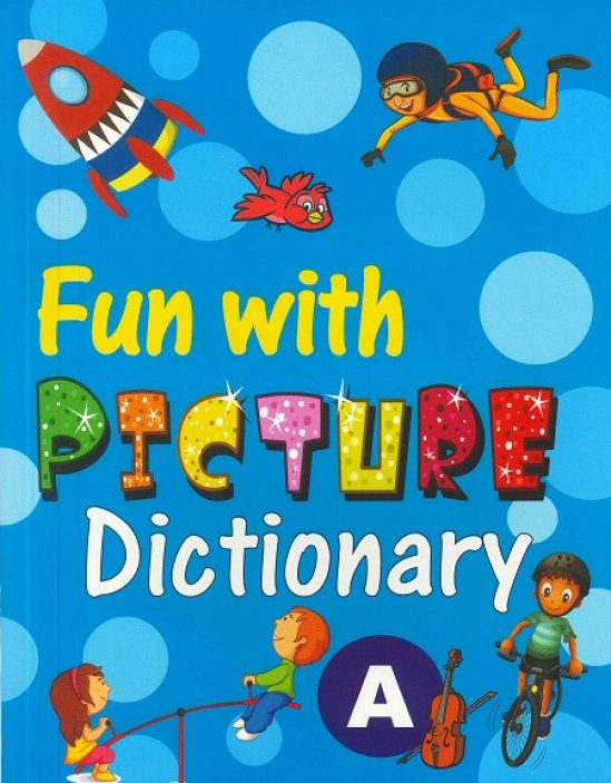 FUN WITH PICTURE DICTIONARY NURSERY                          1