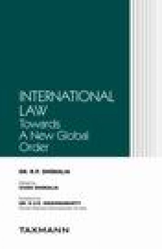 International Law – Towards A New Global Order 1