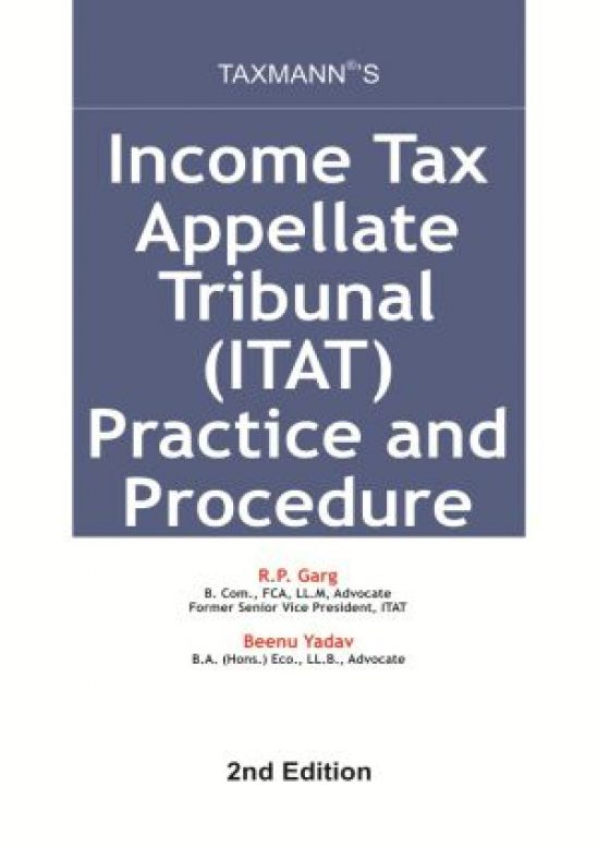 Income Tax Appellate Tribunal (ITAT) Practice and Procedures 1