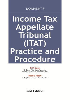 Income Tax Appellate Tribunal (ITAT) Practice and Procedures