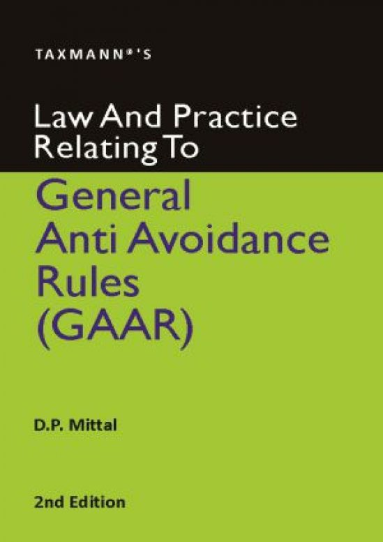 Law and Practice Relating to General Anti Avoidance Rules (GAAR) 1