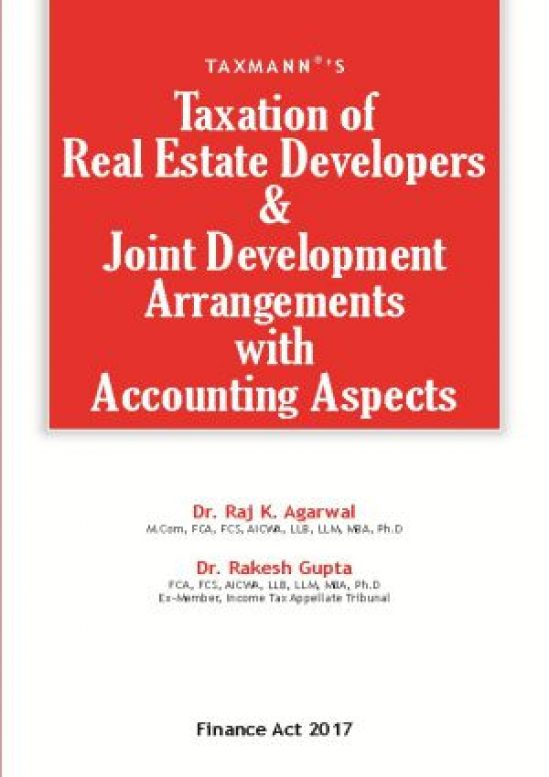 Taxation of Real Estate Developers & Joint Development Arrangements with Accounting Aspects 1