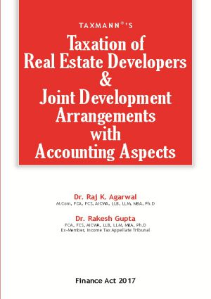 Taxation of Real Estate Developers & Joint Development Arrangements with Accounting Aspects