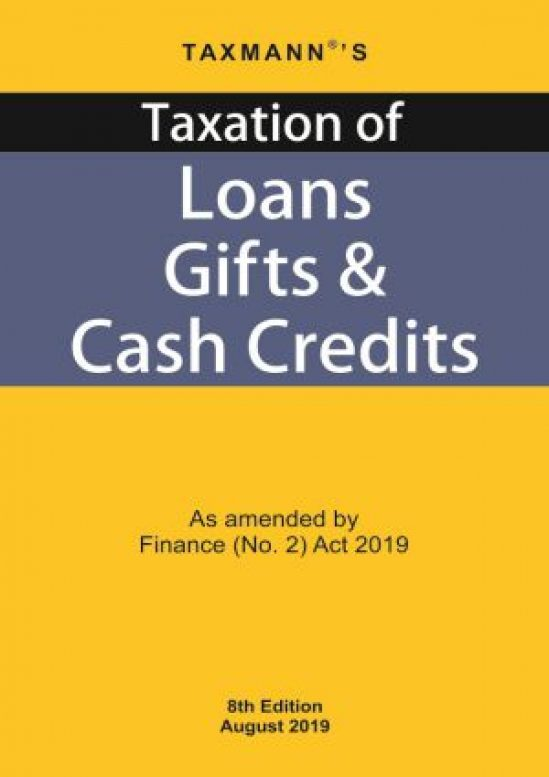 Taxation of Loans Gifts & Cash Credits 1