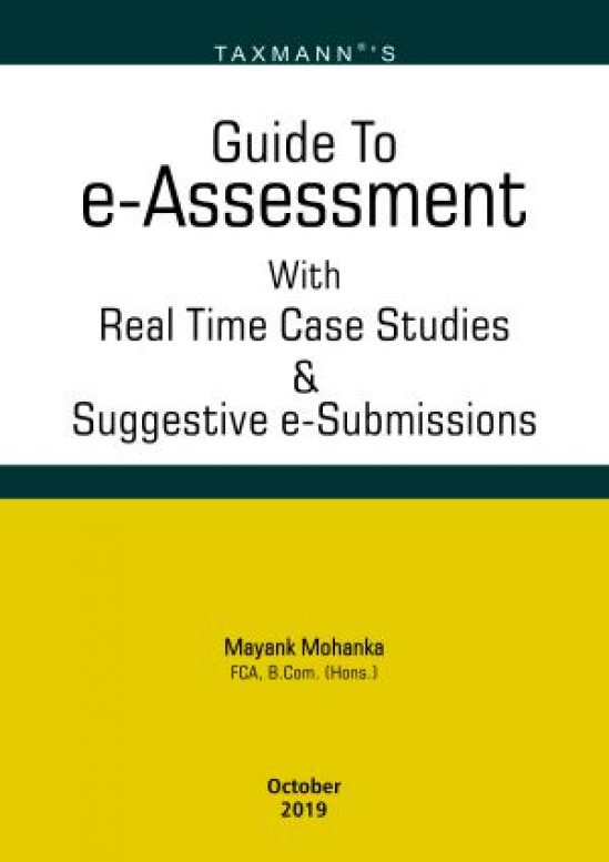 Guide To e – Assessment with Real Time Case Studies & Suggestive e-Submissions 1