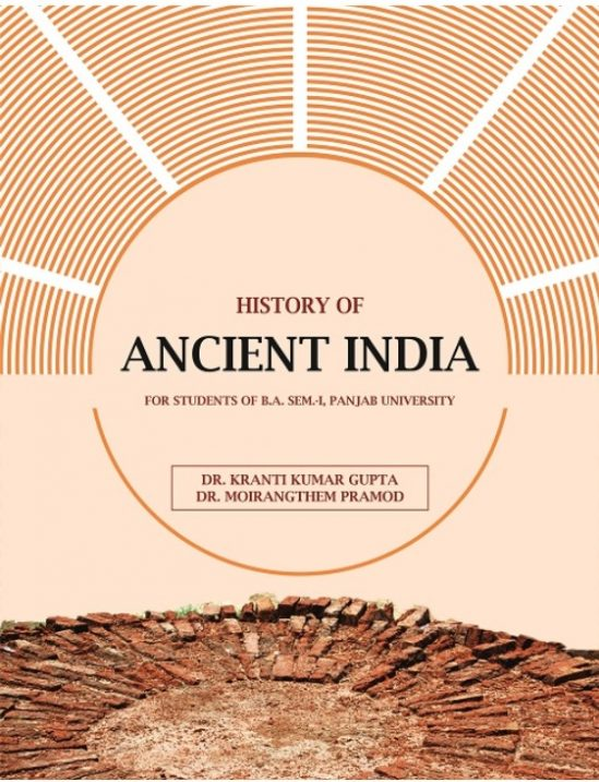History of Ancient India (Upto 1200 A.D.) (English) for B.A Sem.- I Dr. Moirangthem and Dr. K.K