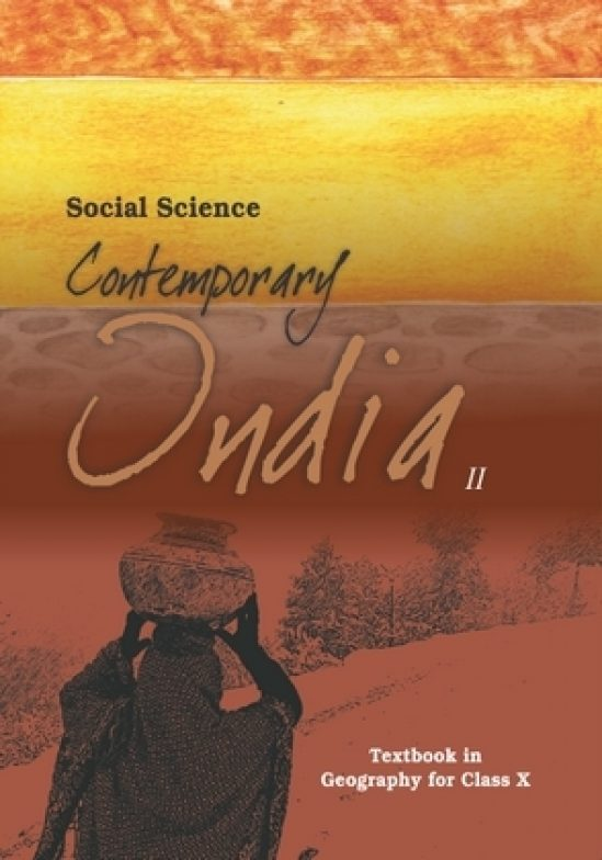 Contemporary India – Geogrophy X 1