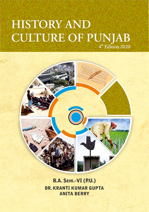 HISTORY AND CULTURE OF PUNJAB FOR B.A. SEM-VI (ENGLISH ) BY KK. GUPTA (MOHINDRA PUBLISHING HOUSE) 4rd EDITION 2021 FOR PANJAB UNIVERSITY