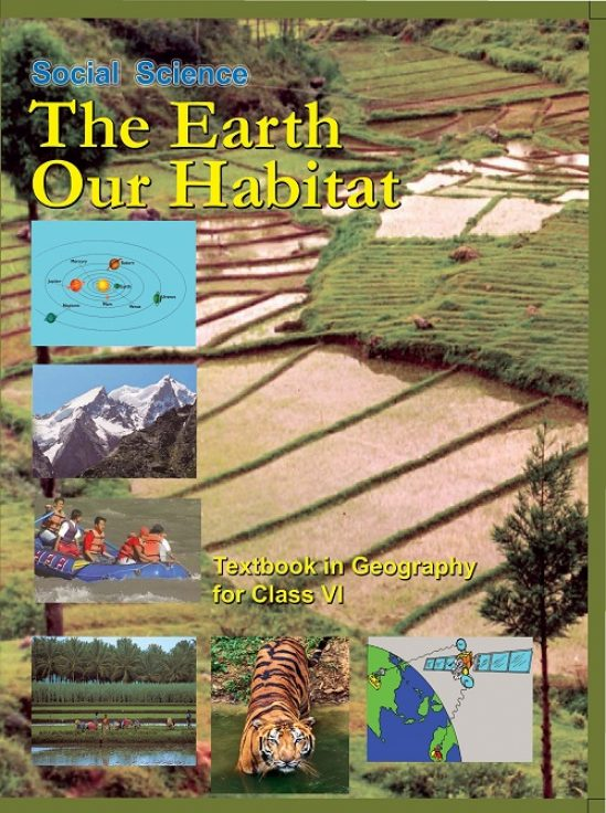The Earth Our Habitat – Geogrophy VI 1