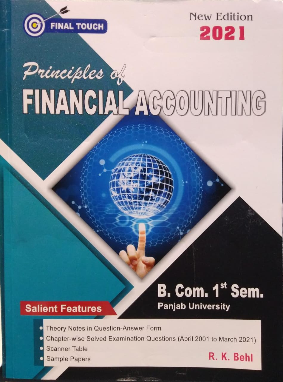 Final Touch Principles of Financial Accounting for B.Com Semester-I by R.K. Behl (Aastha Publications) Edition 2021 for Panjab University