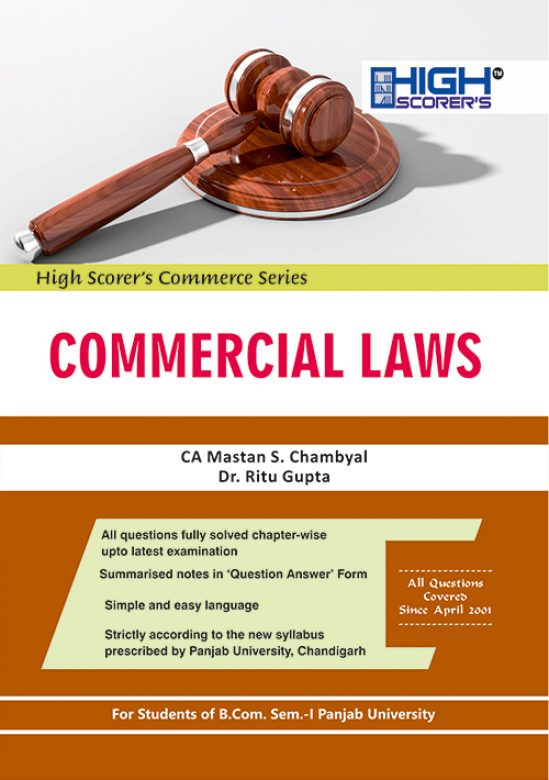 High Scorer's Commercial Laws for B.Com. Sem.- I by CA Mastan Singh Chambyal and Dr
