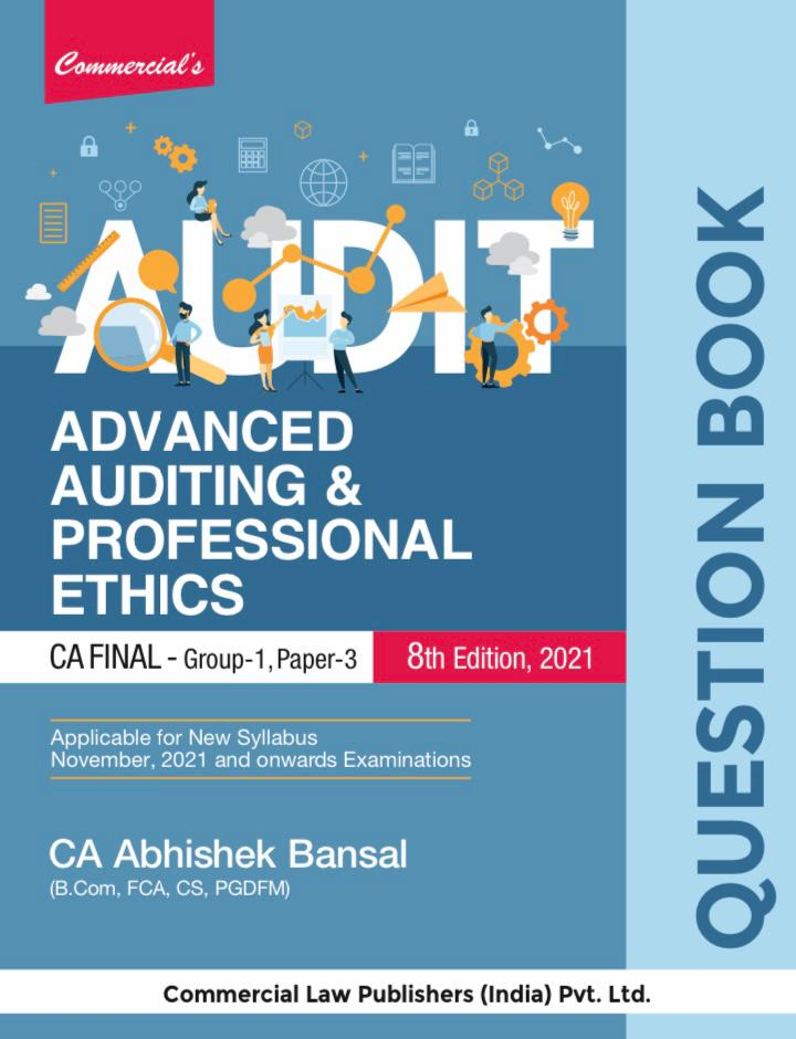 Commercial Question bank Advanced auditing and professional ethics CA Final By Abhishek Bansal Applicable for 2021 Exam