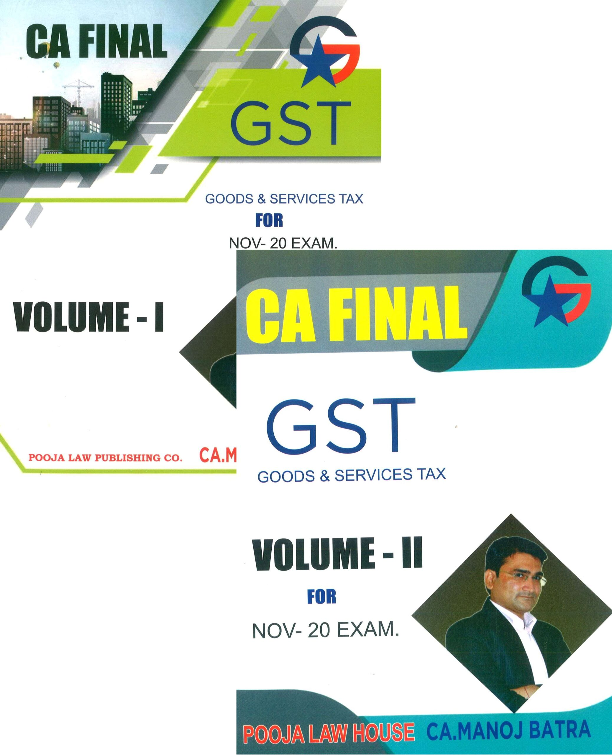 Pooja Law House CA Final Indirect Tax Law GST (Goods And Services Tax ) Old & New Syllabus Both (Set of 2 Volumes) By Manoj Batra Applicable for Nov 2020 Exam