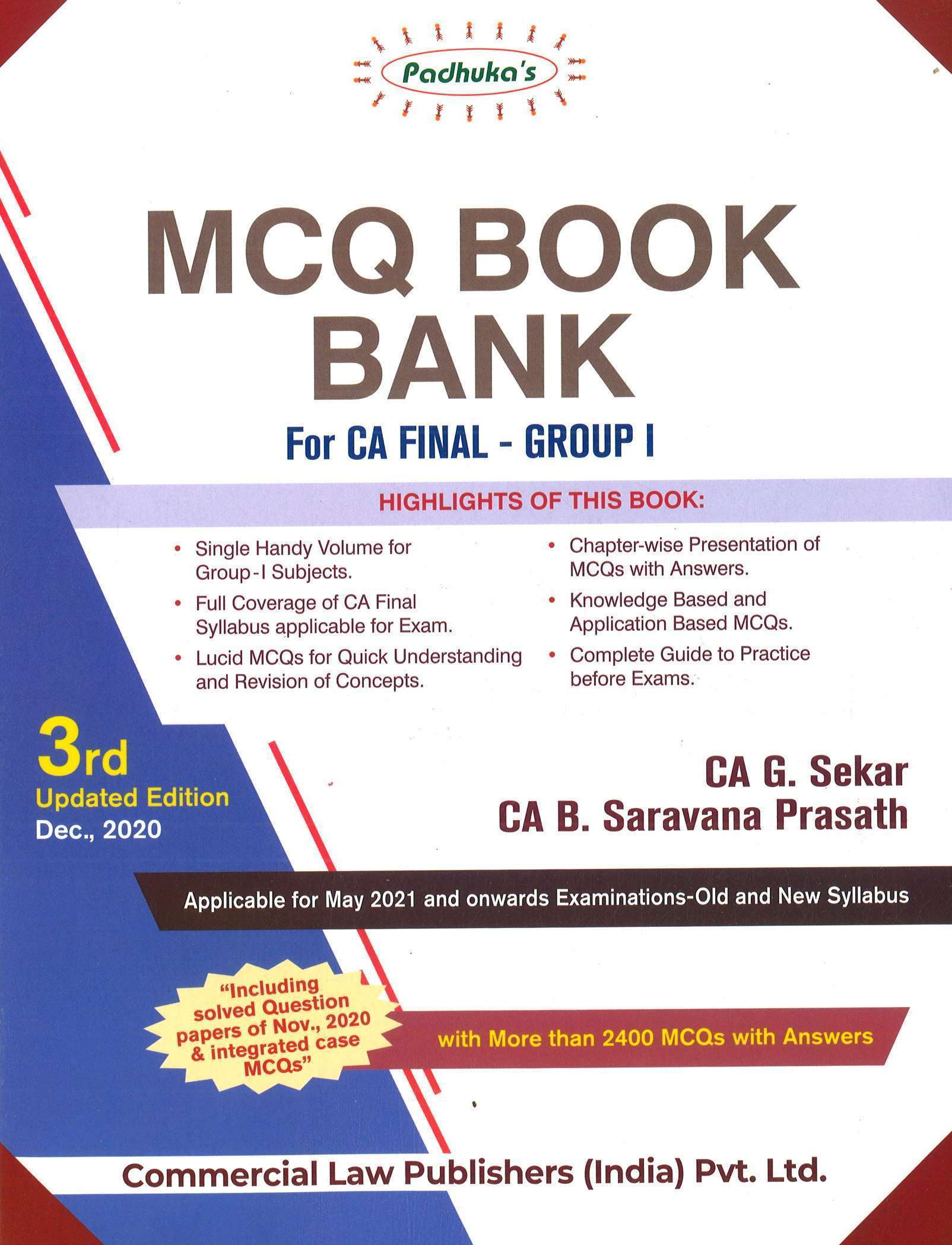 Padhuka MCQ Book Bank (For CA Final – Group I) by CA G. Sekar & CA B. Saravana Prasath (Commercial law publishers) for 2021 Exam